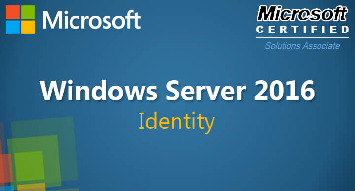 Identity with Windows Server 2016 (70-742)