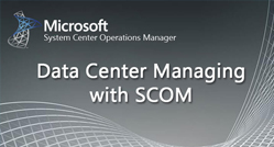 Data Center Managing with SCOM