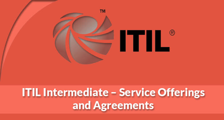 ITIL Intermediate – Service Offerings and Agreements
