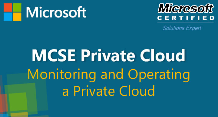 Monitoring and Operating a Private Cloud (70-246)