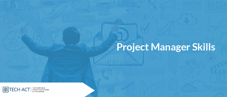 Skills of a Project Manager