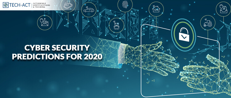 Top Cyber Security Predictions For 2020