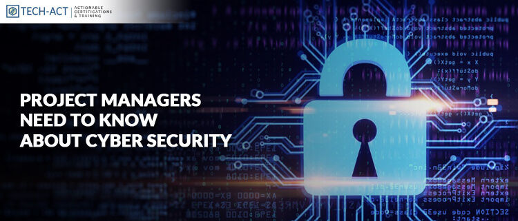 project managers need to know about cyber security