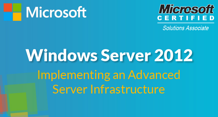 Implementing an Advanced Server Infrastructure (70-414)
