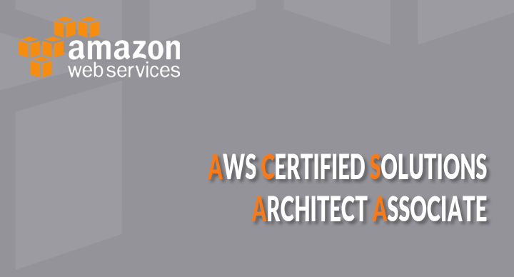 AWS Certified Solutions Architect Associate