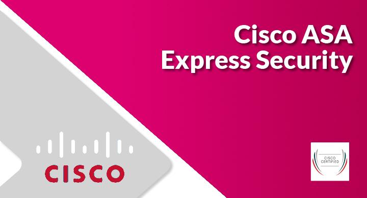 Cisco ASA Express Security (Exam 500-260)