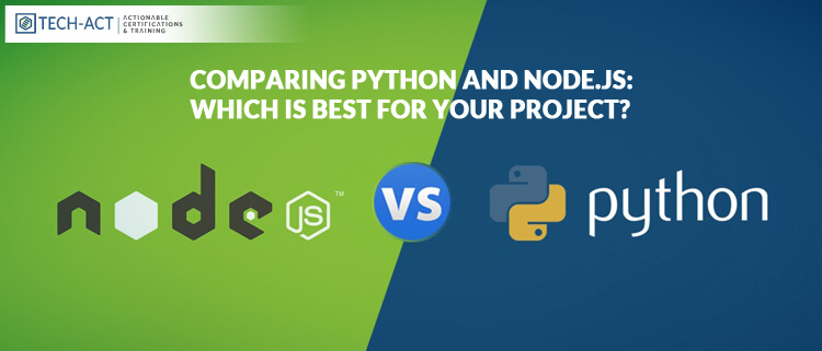 Comparing Python and Node.js: Which is best for your Project?