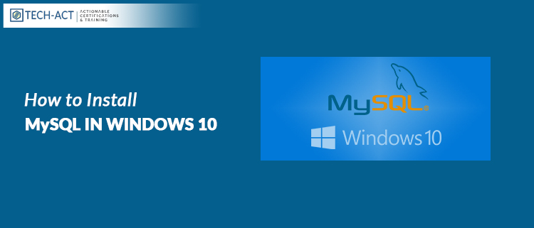 How To Install MySQL In Windows 10
