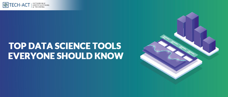 Top Data Science Tools Everyone Should Know