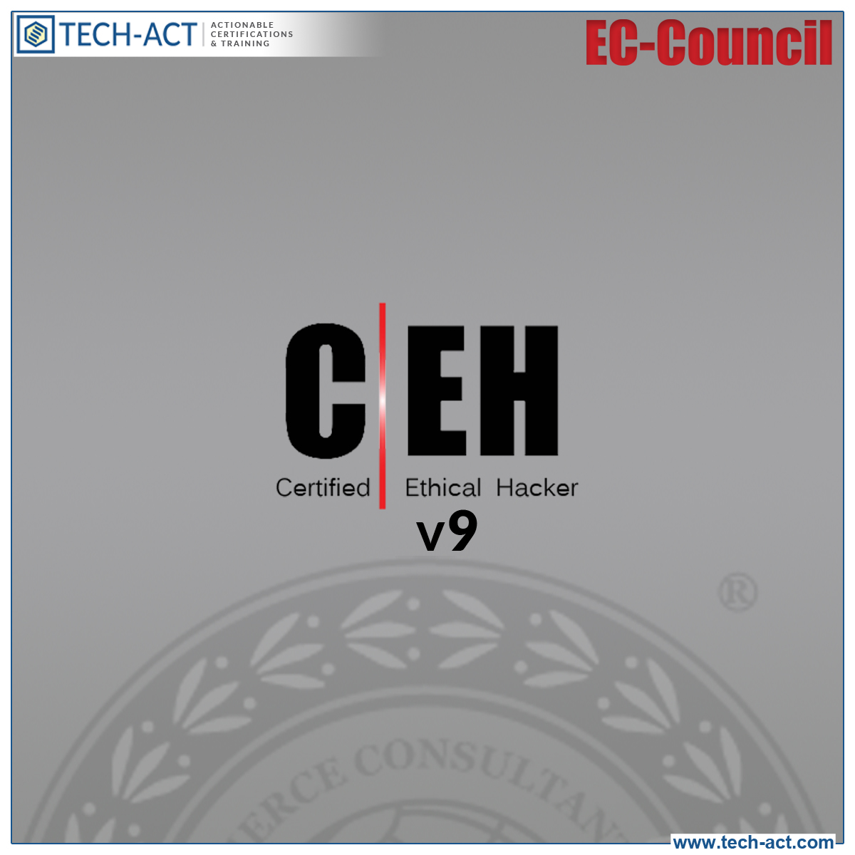 Ceh Certified Ethical Hacker Certification Ceh V9 Tech Act
